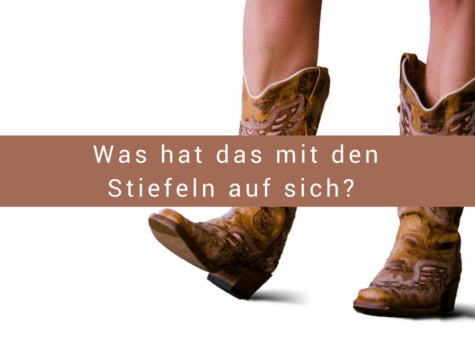 Was hat das mit den Stiefeln auf sich? Ihr fragt euch sicher, was hat die Schönhofer immer mit den Westernstiefeln? Was soll das?