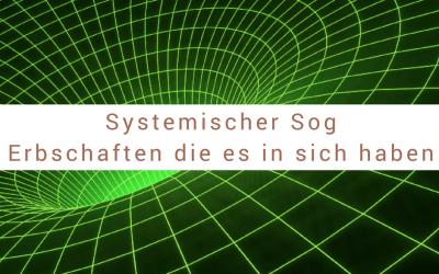 Systemischer Sog